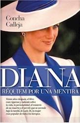 Libro Diana  Requiem Por Una Mentira
