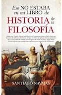 Papel ESO NO ESTABA EN MI LIBRO DE HISTORIA DE LA FILOSOFIA