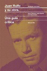 Libro Juan Rulfo Y Su Obra : Una Guia Critica