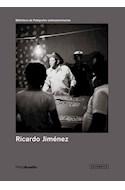 Papel RICARDO JIMENEZ (BIBLIOTECA DE FOTOGRAFOS LATINOAMERICANOS) (BOLSILLO) (RUSTICA)