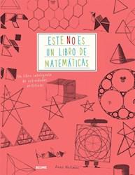 Libro Este No Es Un Libro De Matematicas