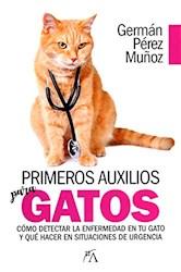 Libro Primeros Auxilios Para Gatos