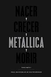 Libro Nacer , Crecer , Metallica , Morir