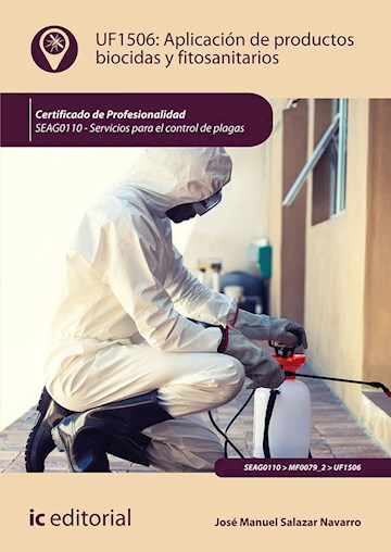 Papel Aplicación De Productos Biocidas Y Fitosanitarios. Seag0110 - Servicios Para El Control De Plagas