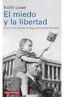 Papel MIEDO Y LA LIBERTAD COMO NOS CAMBIO LA SEGUNDA GUERRA MUNDIAL (CARTONE)