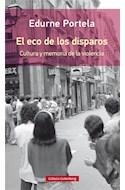 Papel ECO DE LOS DISPAROS CULTURA Y MEMORIA DE LA VIOLENCIA