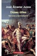Papel DIOSES UTILES NACIONES Y NACIONALISMOS