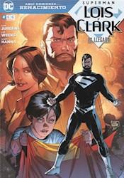 Libro La Llegada  ( Libro De Superman : Lois Y Clark )