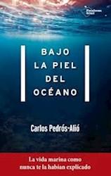 Libro Bajo La Piel Del Oceano