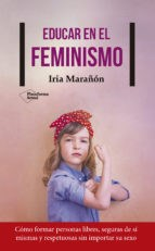 Libro Educar En El Feminismo