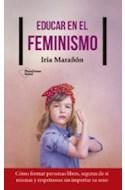 Papel EDUCAR EN EL FEMINISMO COMO FORMAR PERSONAS LIBRES SEGURAS DE SI MISMAS Y RESPETUOSAS SIN...