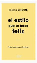Libro El Estilo Que Te Hace Feliz