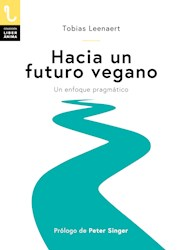 Libro Hacia Un Futuro Vegano