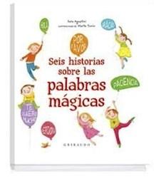 Libro Seis Historias De Las Palabras Magicas