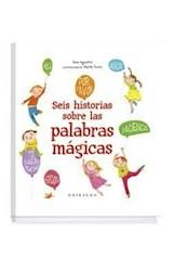 Papel SEIS HISTORIAS SOBRE LAS PALABRAS MAGICAS