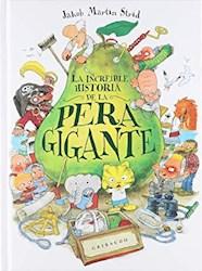 Libro La Increible Historia De La Pera Gigante