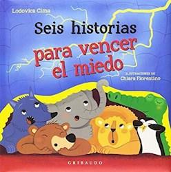 Libro Seis Historias Para Vencer El Miedo