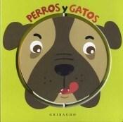 Libro Perros Y Gatos
