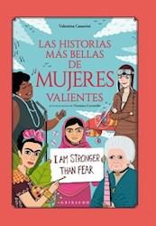 Libro Las Historias Mas Bellas De Mujeres Valientes
