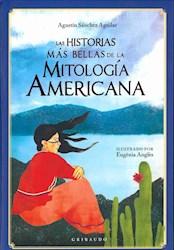 Libro Las Historias Mas Bellas De La Mitologia Americana