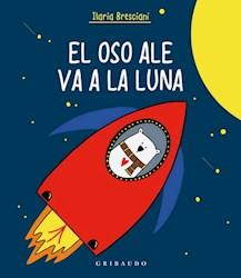 Libro El Oso Ale Va A La Luna