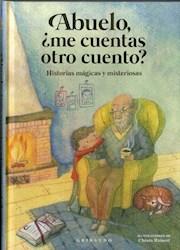 Libro Abuelo, Me Cuentas Otro Cuento ?