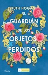 Libro El Guardian De Los Objetos Perdidos
