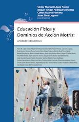 Libro Educacion Fisica Y Dominios De Accion Motriz