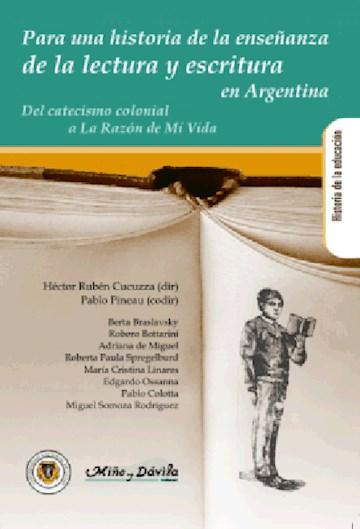 Papel Para Una Historia De La Enseñanza De La Lectura Y Escritura En La Argentina
