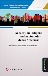 Libro La Cuestion Indigena En Las Ciudades De Las Ame