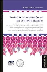 Libro Profesion E Innovacion En Un Contexto Flexible