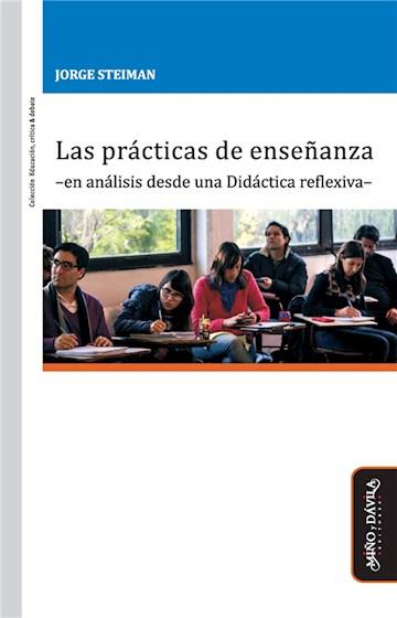 Papel Las Prácticas De Enseñanza -En Análisis Desde Una Didáctica Reflexiva-