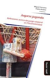 Libro Jugarse Jugando (80 Gr)