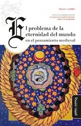 Libro El Problema De La Eternidad Del Mundo En El Pensam