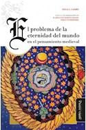 Papel PROBLEMA DE LA ETERNIDAD DEL MUNDO EN EL PENSAMIENTO MEDIEVAL (COLECCION LEJOS Y CERCA)