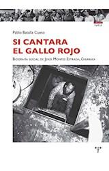Papel SI CANTARA EL GALLO ROJO
