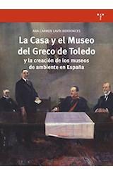 Papel LA CASA Y EL MUSEO DEL GRECO DE TOLEDO Y LA CREACI