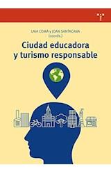 Papel CIUDAD EDUCADORA Y TURISMO RESPONSABLE