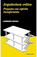 Papel ARQUITECTURA CRITICA PROYECTOS CON ESPIRITU INCONFORMISTA (COLECCION NOEMA)