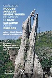 Libro Cat Leg De Roques I Agulles Monolitiques Del Mas