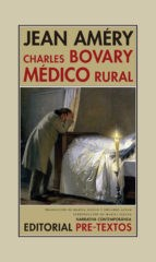 Papel Charles Bovary, Médico Rural
