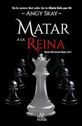 Libro Matar A La Reina