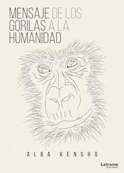 Libro Mensaje De Los Gorilas A La Humanidad