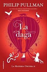 Libro La Daga  ( Libro 2 De La Materia Oscura )