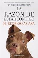 Papel RAZON DE ESTAR CONTIGO EL REGRESO A CASA (3) (COLECCION FICCION) (RUSTICA)