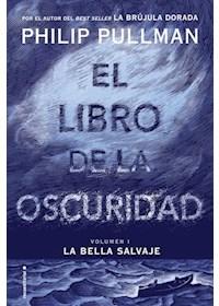 Papel Libro De La Oscuridad, El(Bella Salvaje1