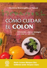 Libro Como Cuidar El Colon