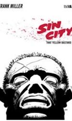 Libro 4. Sin City - That Yellow Bastard