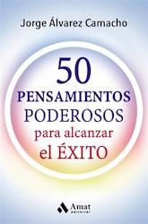 Libro 50 Pensamientos Poderosos Para Alcanzar El Exito