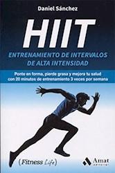 Hiit : Entrenamiento De Intervalos De Alta Intensidad